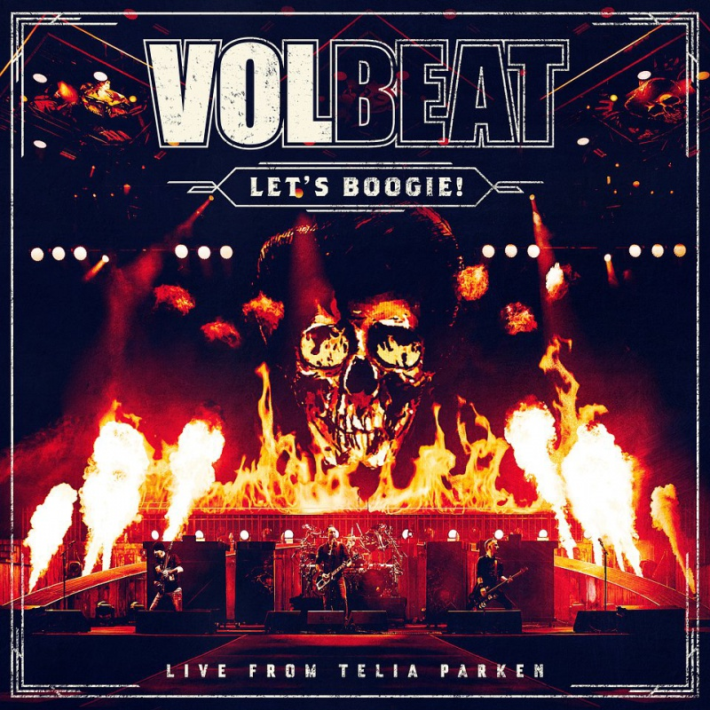 VOLBEAT - Let's Boogie! (Live From Telia Parken)