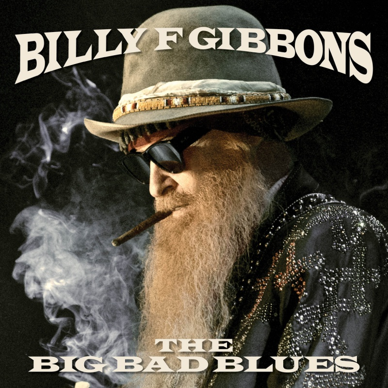 "Billy Gibbons ""Big Bad Blues"""