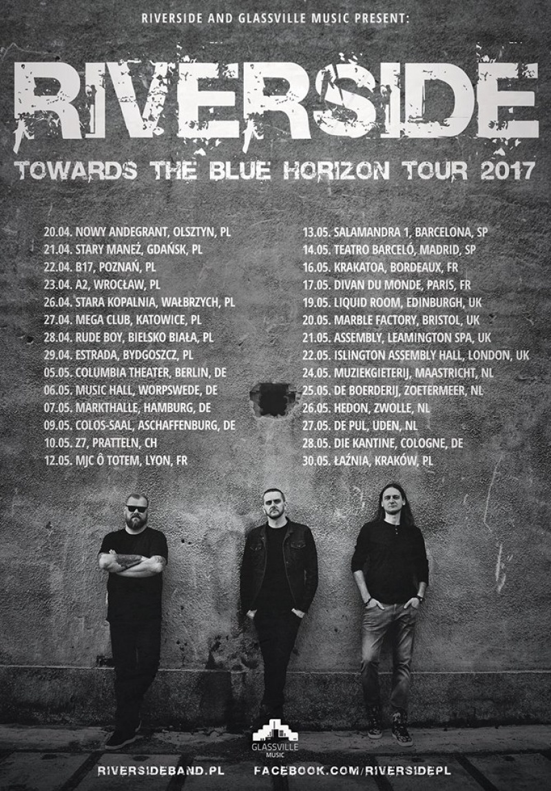 "RIVERSIDE - ""TOWARDS THE BLUE HORIZON TOUR 2017"""