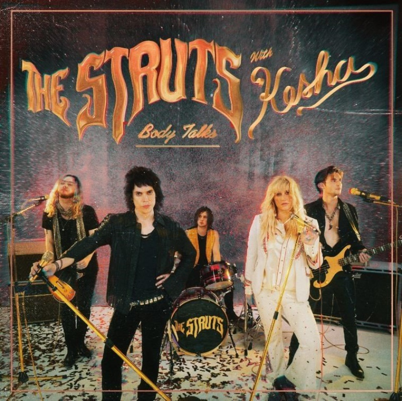 The Struts, feat. Kesha - Body Talks