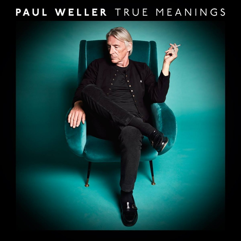 "Paul Weller ""True Meanings"""
