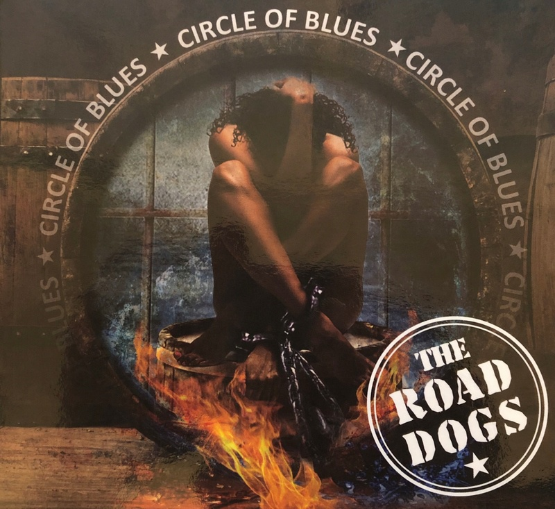 "The Road Dogs ""Circle Of Blues"""