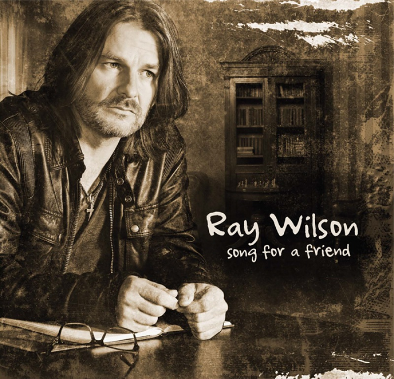 "RAY WILSON ""SONG FOR A FRIEND"""